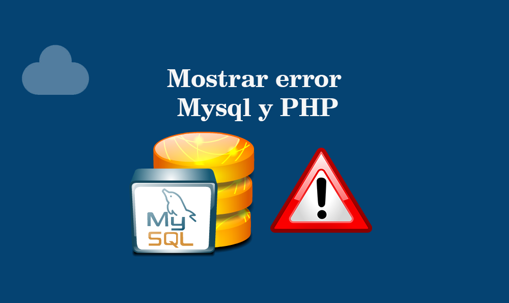 Photo of Mostrar error Mysql y PHP