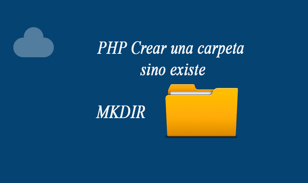 Photo of PHP Crear una carpeta sino existe