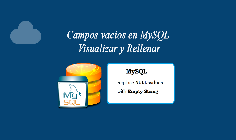 Photo of Campos vacíos en MySQL Visualizar y Rellenar