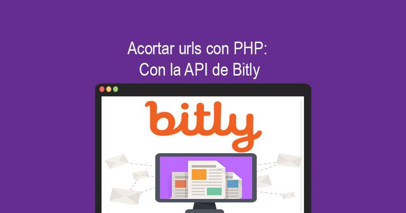Acortar urls con PHP Con la API de Bitly