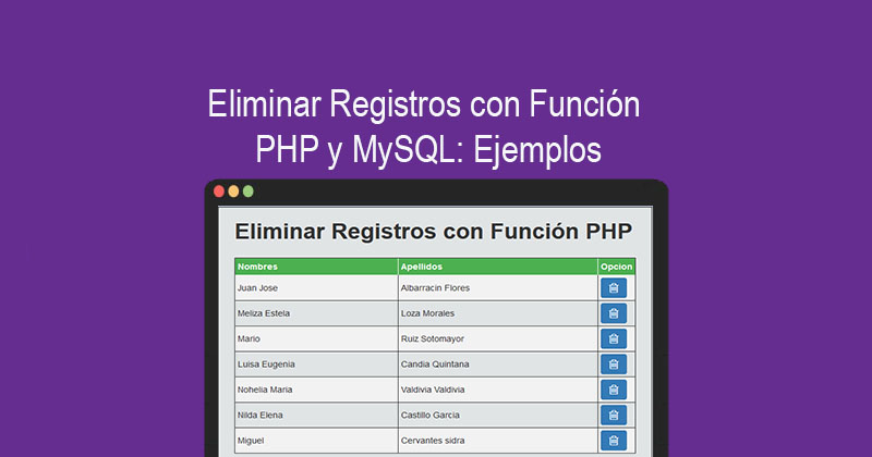 Photo of Eliminar Registros con Función PHP y MySQL: Ejemplos