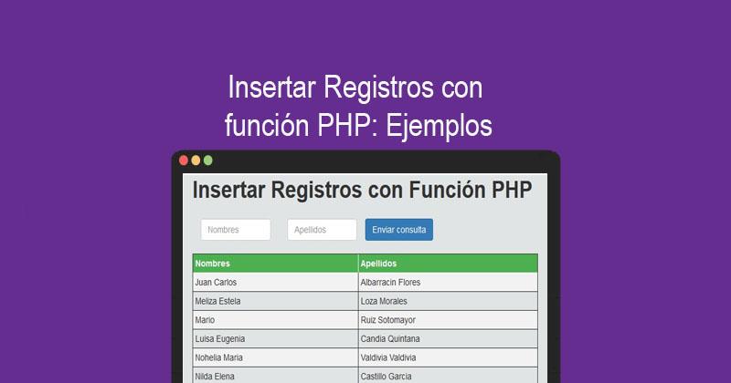 Insertar Registros con función PHP Ejemplos
