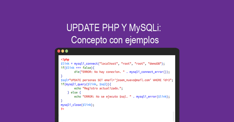 Photo of UPDATE PHP Y MySQLi: Concepto con ejemplos