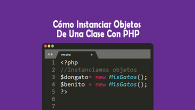 Cómo Instanciar Objetos De Una Clase Con PHP