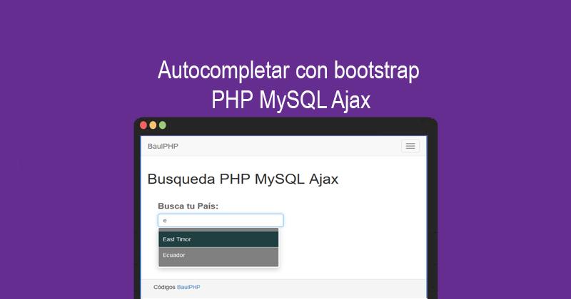 Autocompletar con bootstrap PHP MySQL Ajax
