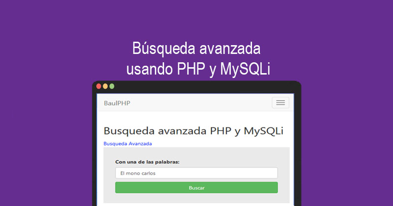 Photo of Búsqueda avanzada usando PHP y MySQLi