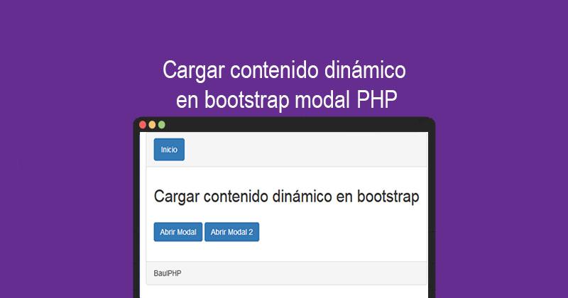 Cargar contenido dinámico en bootstrap modal PHP