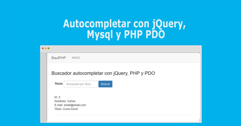Photo of Autocompletar con jQuery, Mysql y PHP PDO
