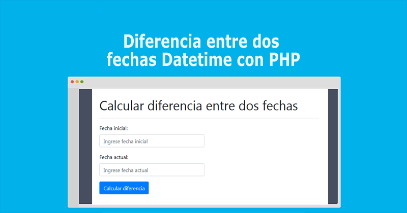 Photo of Diferencia entre dos fechas Datetime con PHP