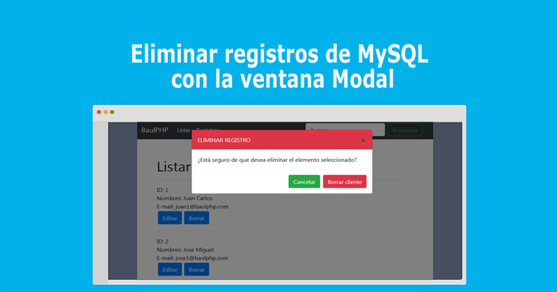Photo of Eliminar registros de MySQL con la ventana Modal