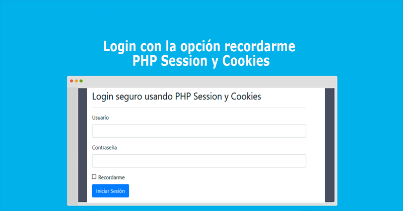 Login con la opción recordarme PHP Session y Cookies