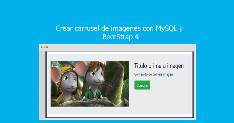 Photo of Crear carrusel de imágenes con MySQL y BootStrap 4