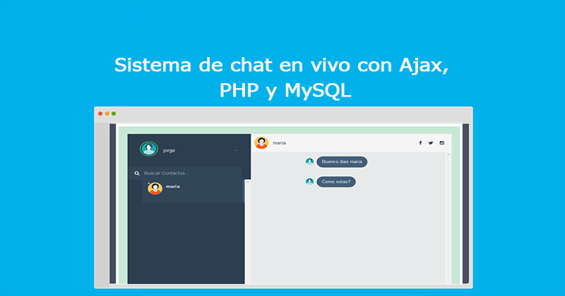Photo of Sistema de chat en vivo con Ajax, PHP y MySQL