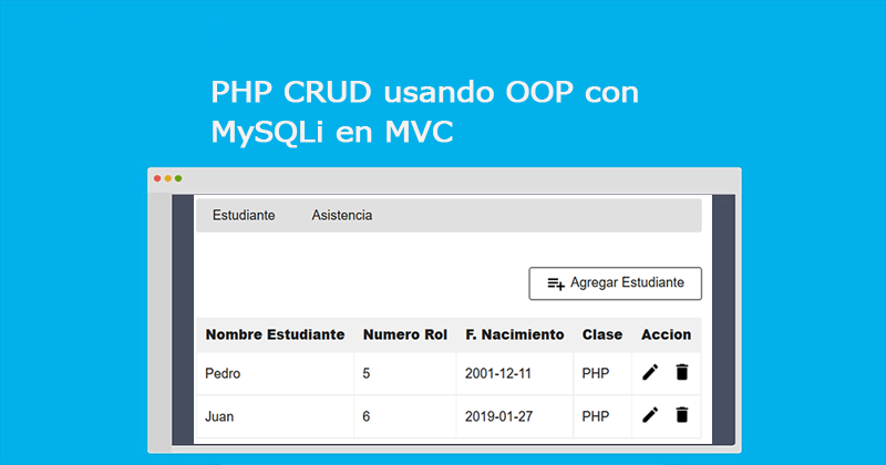 Photo of PHP CRUD usando OOP con MySQLi en MVC