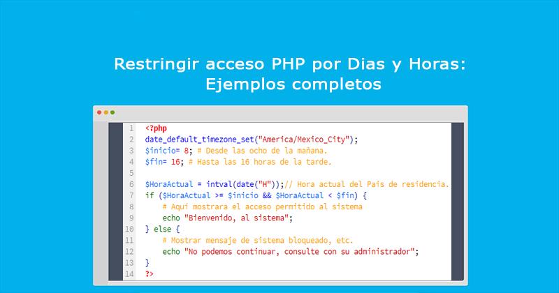 Restringir acceso PHP por Dias y Horas Ejemplos completos