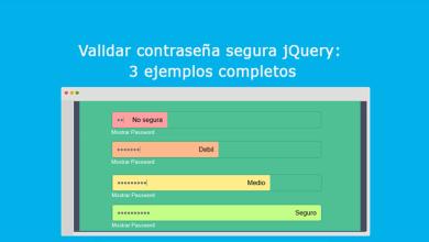 Validar contraseña segura jQuery 3 ejemplos completos