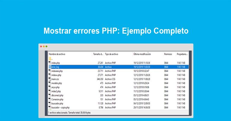 Mostrar errores PHP Ejemplo Completo