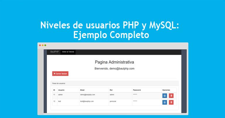 Niveles de usuarios PHP y MySQL Ejemplo Completo