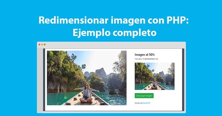 Redimensionar imagen con PHP Ejemplo completo