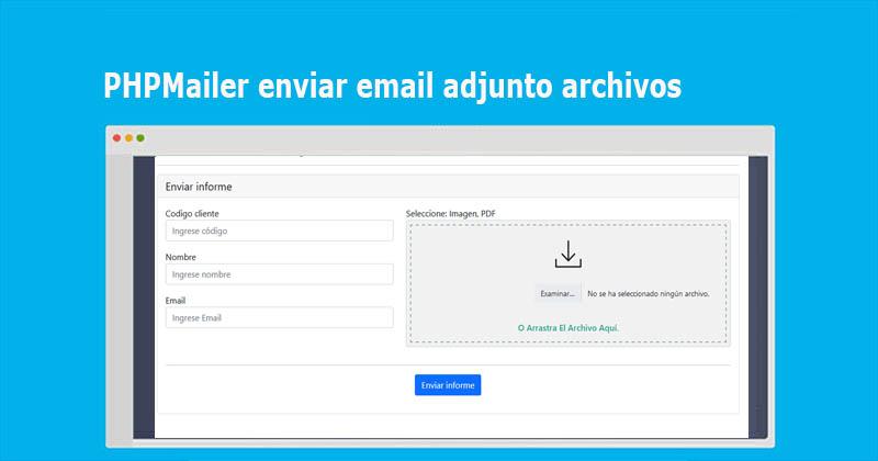PHPMailer enviar email adjunto archivos