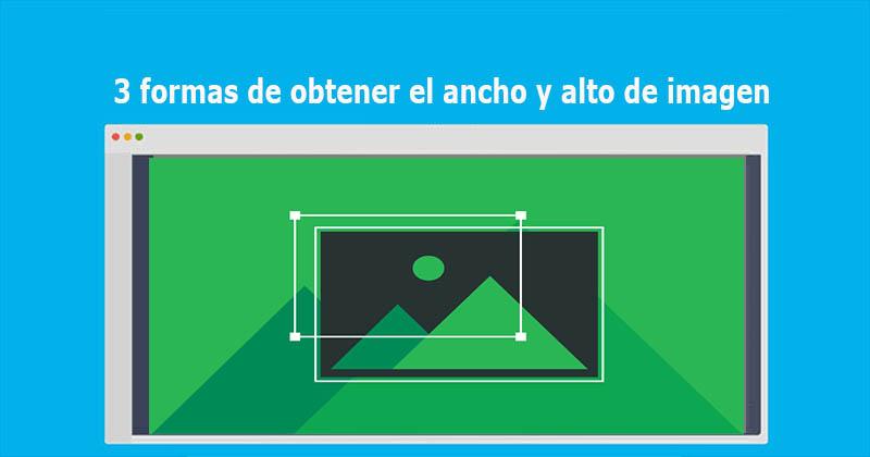 3 formas de obtener el ancho y alto de imagen usando jQuery