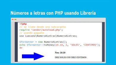 Números a letras con PHP usando Librería