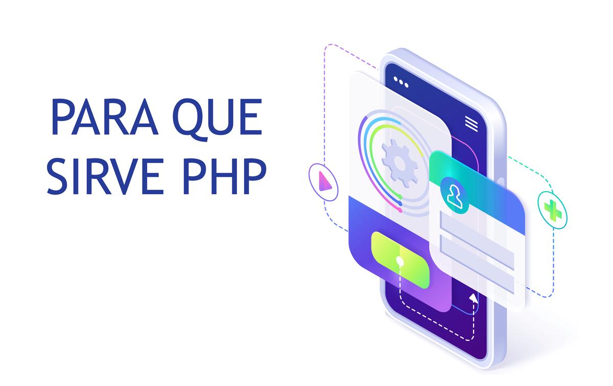 Para qué se sirve PHP