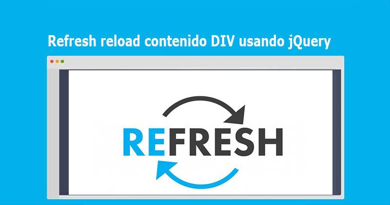 Refresh reload contenido DIV usando jQuery